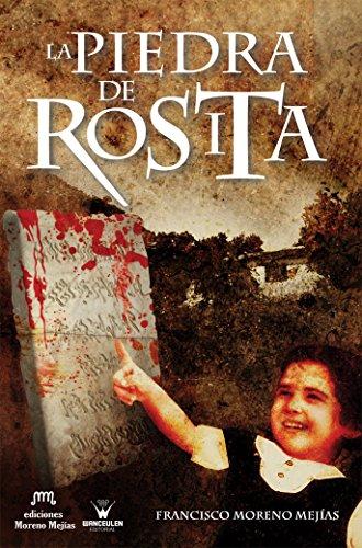 Descargar Libro La Piedra De Rosita Francisco Moreno Mejias