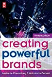 Creating Powerful Brands in Consumer, Service and Industrial Markets
