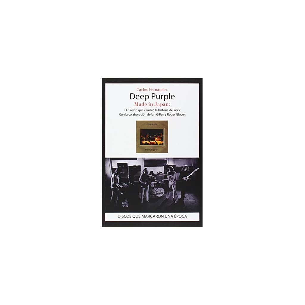 Deep Purple. Japan: El directo que cambió la historia del rock 2014 Tapa blanda