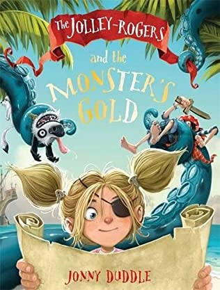 book cover of The Jolly-Rogers and the Monster\'s Gold