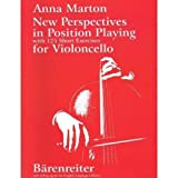 Marton, Anna - New Perspectives in Position Playing - Cello solo - Barenreiter Verlag