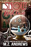 Snow Cold Case: A Mystic Snow Globe Romantic