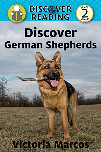 First German Reading Book (Discover German Shepherds: Level 2 Reader (Discover Reading))