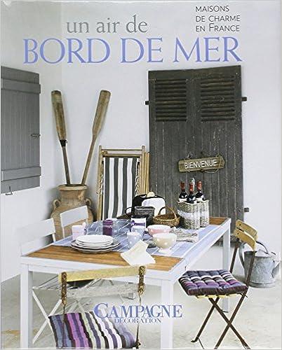 Lire un Un air de bord de mer : Maisons de charme en France pdf ebook