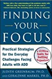img - for Finding Your Focus: Practical Strategies for the Everyday Challenges Facing Adults with ADD book / textbook / text book
