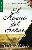 img - for El ayuno del Se or (Favoritos) (Spanish Edition) book / textbook / text book
