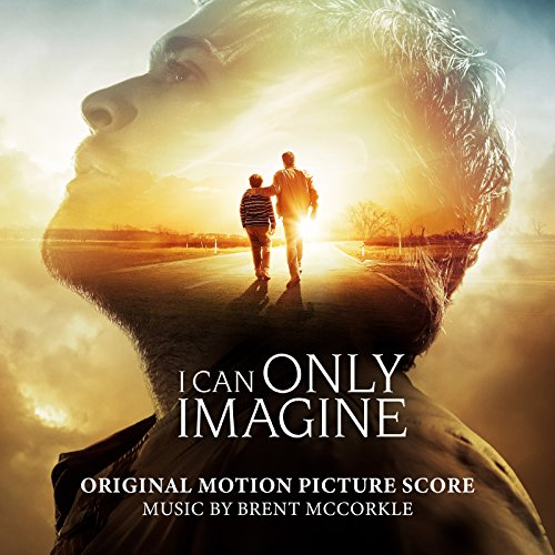 Brent McCorkle - I Can Only Imagine [OST] (2018)