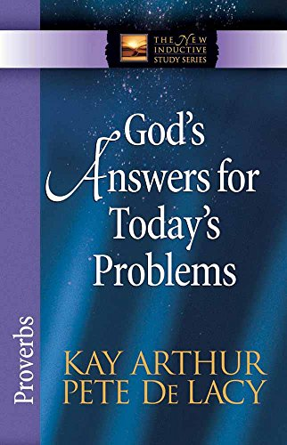God's Answers for Today's Problems: Proverbs (The New Inductive Study Series)