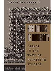 Habitations of Modernity: Essays in the Wake of Subaltern Studies