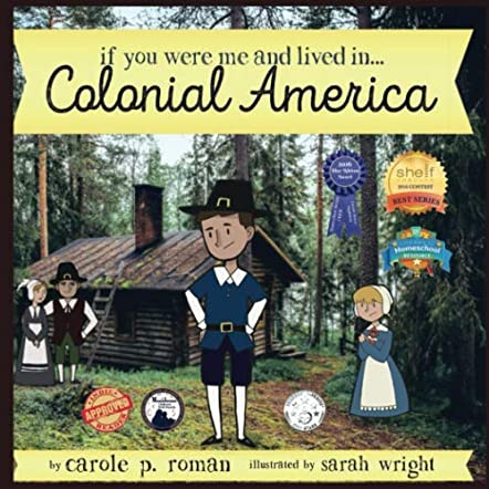 If You Were Me and Lived in...Colonial America