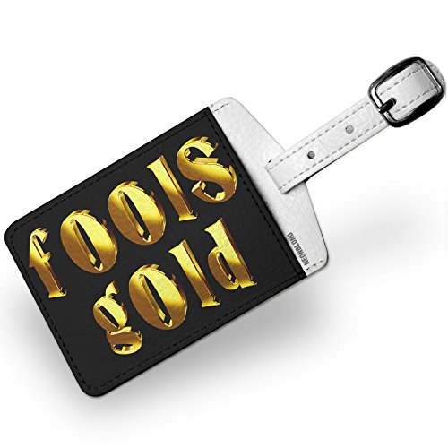 Luggage Tag Fools Gold Printed Gold looking Lettering - NEONBLOND
