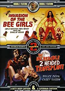 Invasion of the Bee Girls / The Incredible 2 Headed Transplant