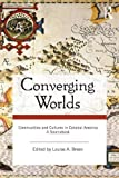 Converging Worlds, , 0415964970