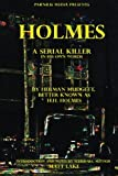 img - for Holmes: A serial killer in his own words book / textbook / text book