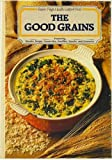 The Good Grains, Charles Gerras, 0878573917