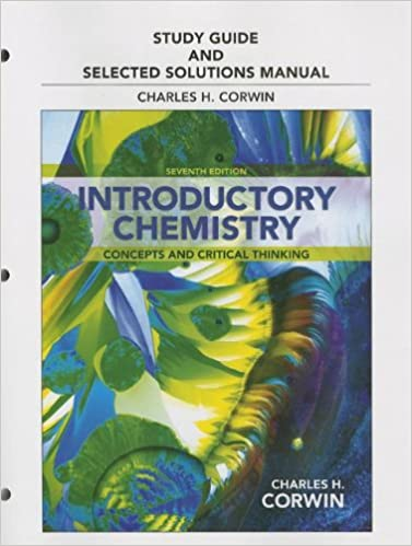 Study guide selected solutions manual for introductory chemistry study guide selected solutions manual for introductory chemistry concepts and critical thinking charles h corwin 9780321808585 amazon books fandeluxe Image collections