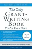 img - for The Only Grant-Writing Book You'll Ever Need book / textbook / text book