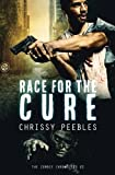 The Zombie Chronicles - Book 2: Race For The Cure (Apocalypse Infection Unleashed) (Volume 2)
