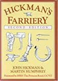 img - for Hickman's Farriery: A Complete Illustrated Guide book / textbook / text book