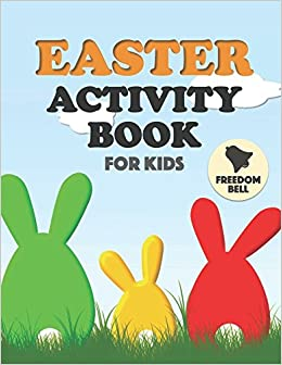 Amazon easter activity book for kids fun coloring dot to dot amazon easter activity book for kids fun coloring dot to dot word search puzzles and more freedom bell easter gifts for children seasonal negle Gallery