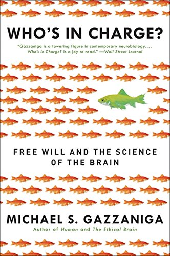 Image of Who's in Charge?: Free Will and the Science of the Brain
