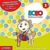 Bobo beim Kinderarzt und weitere Folgen (Bobo Siebenschläfer 3) | Markus Osterwalder