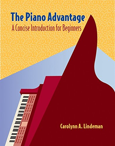 Cengage Advantage Books: The Piano Advantage: Concise Introduction for Beginners (with - Lindeman Advantage Piano The