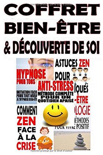 Coffret Bien-être & Découverte de soi: 5 eBooks en 1 Broché – 30 mars 2017 Alexis Delune Independently published 1520948360 Body