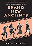 """Brand New Ancients - A Poem"" av Kate Tempest"
