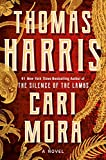 Book cover from Cari Mora: A Novel by Thomas Harris