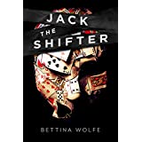 Jack The Shifter: A Psychological Thriller