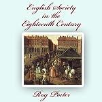 English Society in the Eighteenth Century | Roy Porter