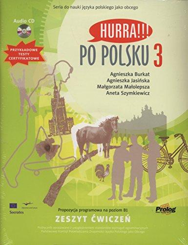 Hurra!!! Po Polsku: Student's Workbook Volume 3 (Polish Edition) (Hurra Po Polsku 1)