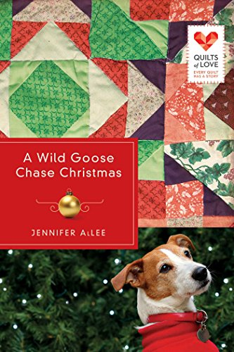 - A Wild Goose Chase Christmas (Quilts of Love Series Book 2)