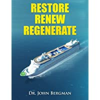 Restore, Renew, Regenerate: How the Body Works