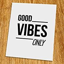 """Good vibes only Print (Unframed), Typography Print, Scandinavian Wall Art, Inspirational Quote, Motivated Poster, Black and White, 8x10"""", TA-023"""