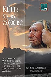 Ki'ti's Story, 75,000 BC (Winds of Change series Book 1)