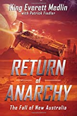 Return of Anarchy: The Fall of New Australia Paperback