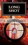 Long Shot, L. Wright, 1492196444