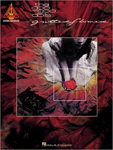 Book The Goo Goo Dolls - Gutterflower (Guitar Recorded Versions) by Goo Goo Dolls (2002-10-01)