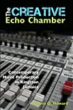 The Creative Echo Chamber: Contemporary Music Production in Kingston Jamaica