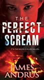The Perfect Scream, James Andrus, 0786027703