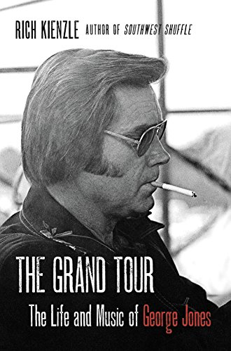 Read Online The Grand Tour: The Life and Music of George Jones PDF