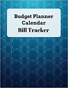Bill Calendar | Budget Planner Calendar And Bill Tracker With Calendar 2018 2019