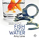 Fish out of Water Audiobook by Amy Lane Narrated by Greg Tremblay