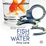 Fish out of Water | Amy Lane