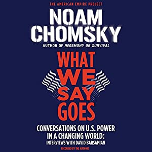 What We Say Goes Audiobook