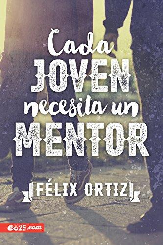 Amazon.com: Cada Joven Necesita un Mentor (Spanish Edition ...