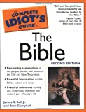 The Complete Idiot's Guide to Bible, James S. Bell and Stan Campbell, 0028643828