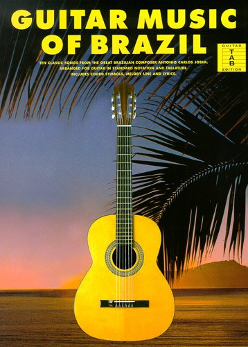 (Antonio Carlos Jobim: For guitar tab : ten superb arrangements in guitar tablature & standard notation, including chord symbols, melody line & lyrics)